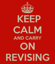 keep-calm-and-carry-on-revising-25